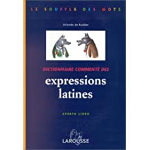 DICTIONNAIRE COMMENTE DES EXPRESSIONS LATINES. Aperto libro