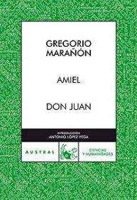 Amiel / Don Juan (Contemporánea) por Gregorio Marañón