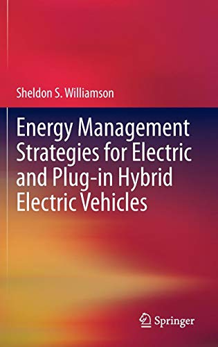 Energy Management Strategies for Electric and Plug-in Hybrid Electric Vehicles -