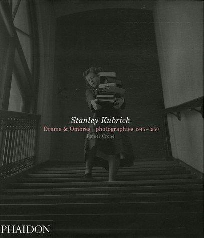 Stanley Kubrick : Drames et Ombres : Photographies 1945-1950 par Stanley Kubrick