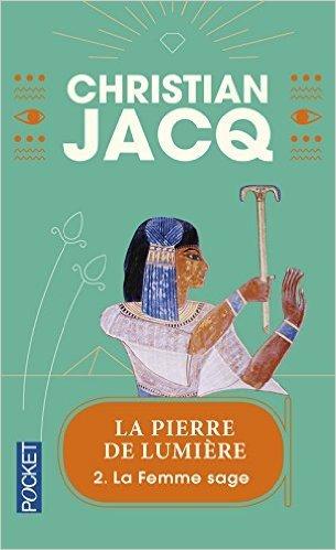 La Femme sage, tome 2 de Christian Jacq ( 3 janvier 2002 )
