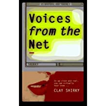 Voices from the Net by Clay Shirky (1995-04-04)