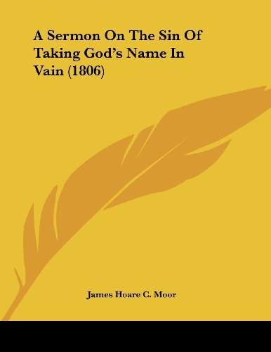 a-sermon-on-the-sin-of-taking-gods-name-in-vain-1806