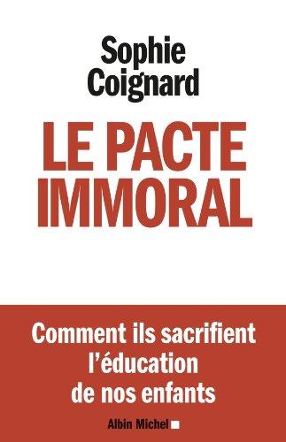 En ligne Le Pacte immoral pdf, epub