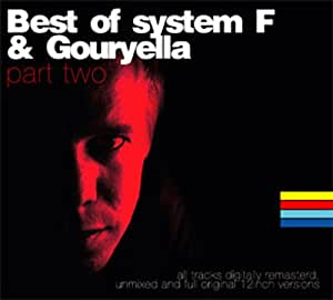Best of System F and Gouryella Vol.2