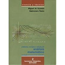 Problemas, conceptos y métodos del análisis matemático. Estrategias del pensamiento matemático. 2 Funciones, integrales, derivadas