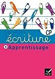Les cahiers d'écriture CP nº1 - Apprentissage...