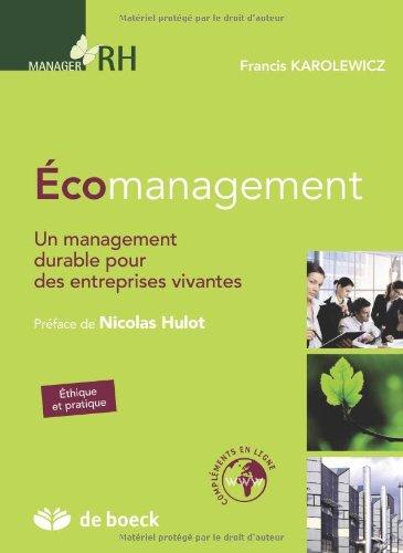 Ecomanagement : Un management durable pour des ent...