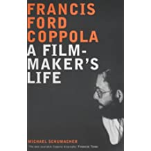 Francis Ford Coppola: A Film-maker's Life