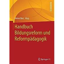 Handbuch Bildungsreform und Reformpädagogik
