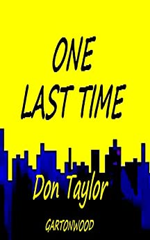 ONE LAST TIME by [Taylor, Don]