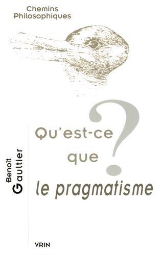 Qu'est-ce que le pragmatisme?