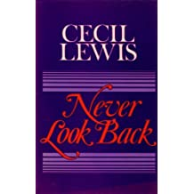 Never Look Back: An Attempt at Autobiography