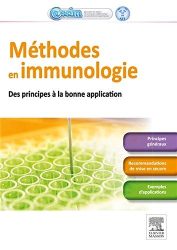 Méthodes en immunologie: Des principes aux bonnes applications