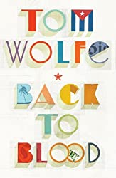 Back to Blood by Tom Wolfe (2012-10-25)