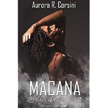 Macana (Le luci dell'Eos Vol. 2)