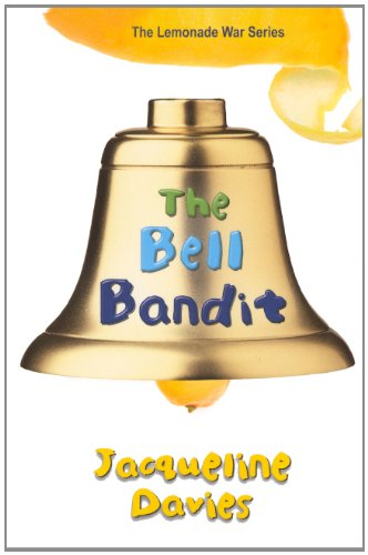 The Bell Bandit (Lemonade War)