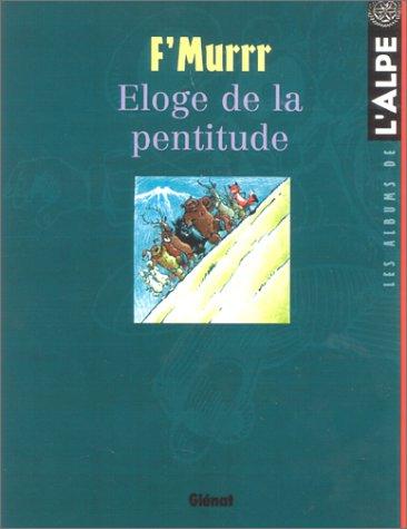 L'Alpe, hors série : Eloge de la pentitude