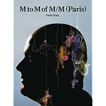 M to M of M/M (Paris)