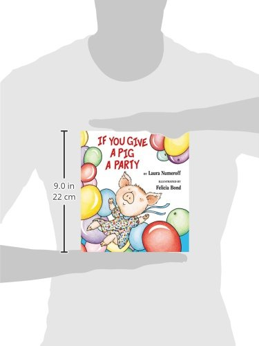 If You Give a Pig a Party (If You Give... Books (Hardcover))