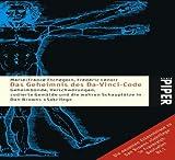 Das Geheimnis des Da-Vinci-Code: Geheimbünde, Verschwörungen, codierte Gemälde und die wahren Schauplätze in Dan Browns »Sakrileg« - Marie-France Etchegoin