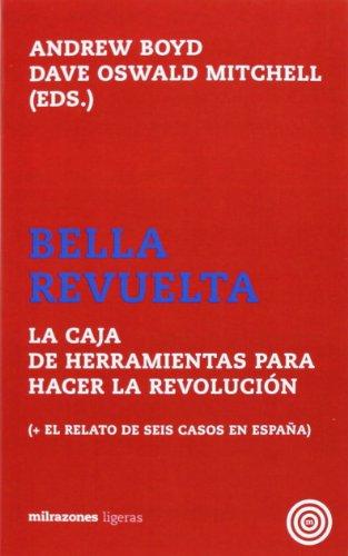 Portada del libro Bella Revuelta: La Caja de Herramientas para Hacer la Revolución