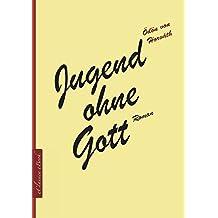 Ödön von Horváth: Jugend ohne Gott (kommentiert) (German Edition)