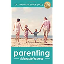 Parenting : A Beautiful Journey