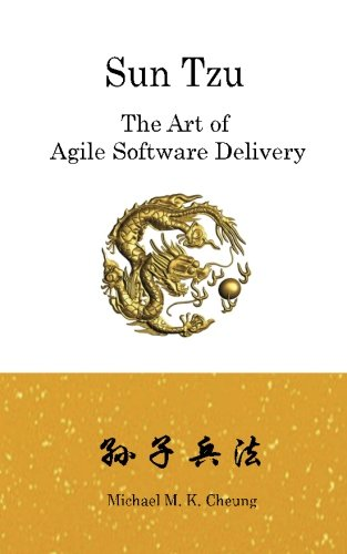 Sun Tzu The Art of Agile Software Delivery