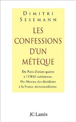 Journal d'un métèque : 75 ans d'errance entre Paris et Moscou par Dimitri Sesemann