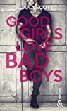 Good Girls Love Bad Boys - L'intégrale par Scott