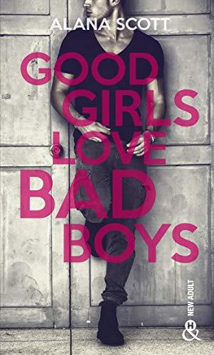 Good Girls Love Bad Boys - L'intégrale (&H)