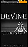 Surrender: (Devine #1) (Devine Series) (English Edition)