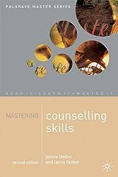 Mastering Counselling Skills (Palgrave Master Series)