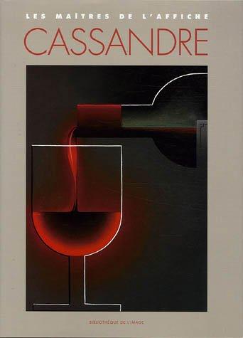 Les Maîtres de l'affiche : Cassandre par Alain Weill