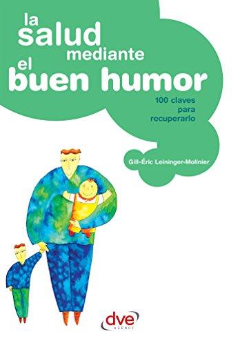 La salud mediante el buen humor por Gill-Éric Leininger-Molinier