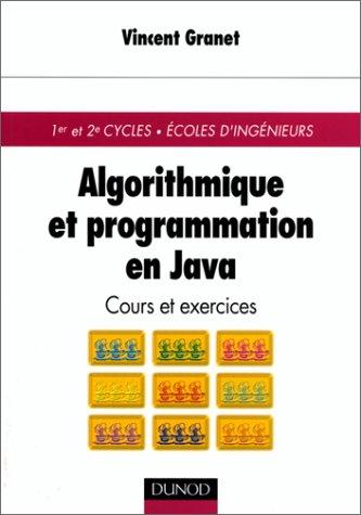 Algorithme et programmation en Java : Cours et exercices