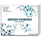 Design Thinking: Das Handbuch