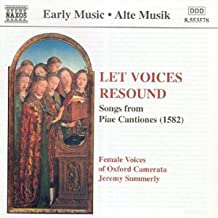 Piae Cantiones : Let Voices Resound