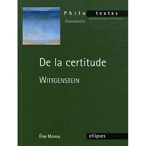 De la certitude : Wittgenstein
