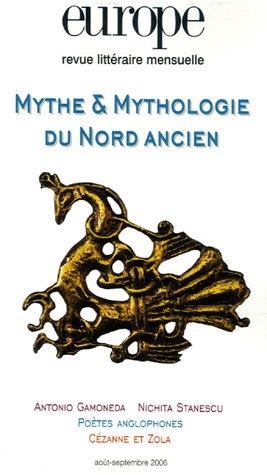 Europe, N° 928-929 Août-Sept : Mythe & Mythologies du Nord ancien par Collectif