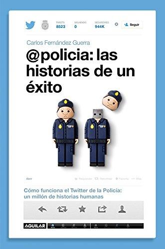 policia-las-historias-de-un-exito-como-funciona-el-twitter-de-la-policia-un-millon-de-historias-huma