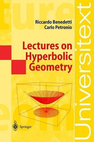 Lectures on Hyperbolic Geometry (Universitext) by Riccardo Benedetti (2003-09-09)
