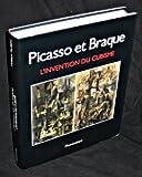 Picasso et Braque - L'invention du cubisme