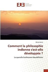 Comment la philosophie indienne sest-elle développée ? par Michel Hulin