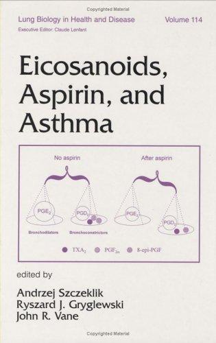 Eicosanoids, Aspirin, and Asthma (Lung Biology in Health and Disease, Band 114) -