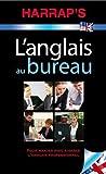 l anglais au bureau nouvelle pr?sentation de collectif 2011 poche