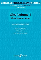 Glee (SATB): v. 1: (mixed Voices and Accompaniment)