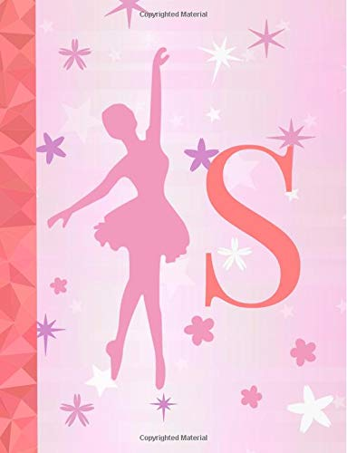 S: Ballet Notebook for Girls ~ Wide Ruled Composition Notebook 8.5