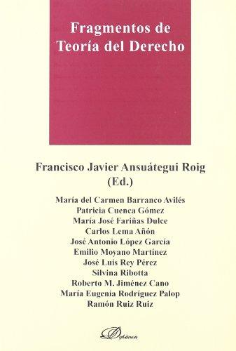 Fragmentos de Teoría del Derecho por Francisco Javier (Ed.) Ansuategui Roig